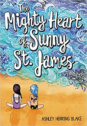Book cover image for The Mighty Heart of Sunny St. James by Ashley Herring Blake.