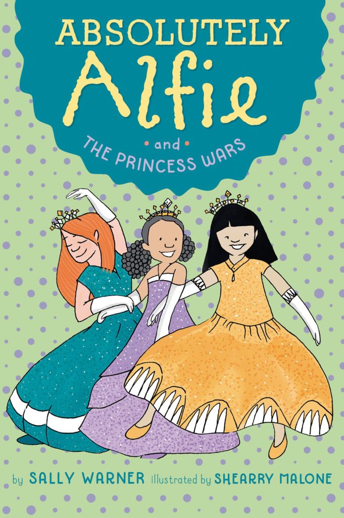 Book cover image for Absolutely Alfie: The Princess Wars by Sally Warner and Shearry Malone
