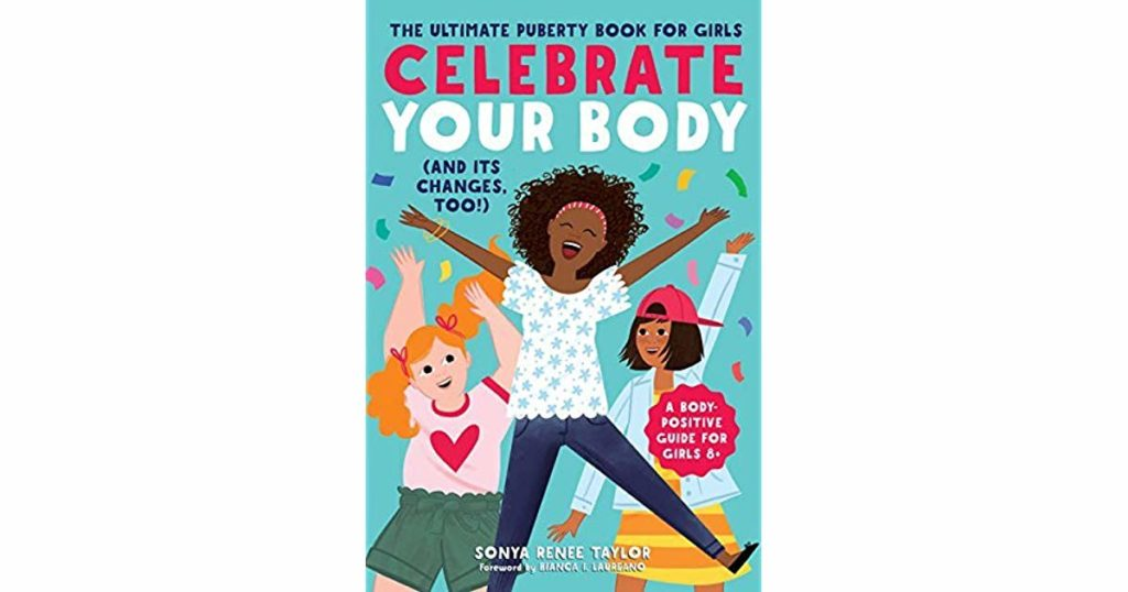 Book cover image for Celebrate Your Body (and its changes too) by Sonya Renee Taylor